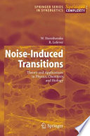 Noise Induced Transitions