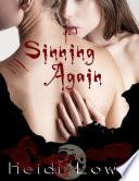 Sinning Again (Beautiful Sin Saga, Book 2) (Lesbian Romance)
