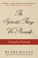 The Splendid Things We Planned Book