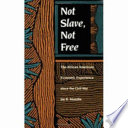 Not Slave  Not Free