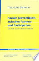 Soziale Gerechtigkeit zwischen Fairness und Partizipation