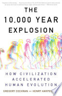 The 10 000 Year Explosion