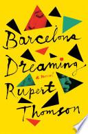 Barcelona Dreaming Book PDF
