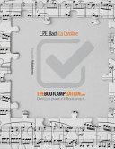 The Bootcamp Edition  C P E  Bach La Caroline