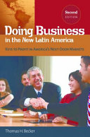 Doing Business in the New Latin America: Keys to Profit in America's Next-Door Markets, 2nd Edition