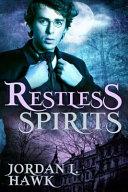 Restless Spirits