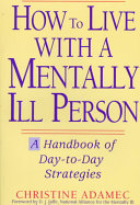 How To Live With A Mentally Ill Person