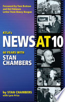 KTLA s News At 10  Sixty Years with Stan Chambers