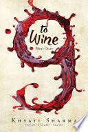 Nine to Wine