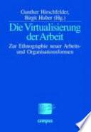 Die Virtualisierung der Arbeit