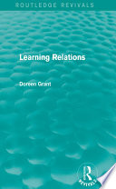 Learning Relations  Routledge Revivals
