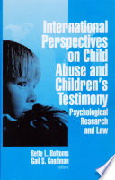 International Perspectives on Child Abuse and Children s Testimony