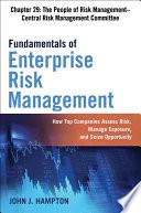 Fundamentals of Enterprise Risk Management Chapter 29: The People of Risk Management–Central Risk Management Committee