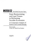 Farm Restructuring and Land Tenure in Reforming Socialist Economies