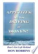 Appetites  Are You Driving or Driven