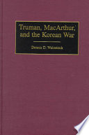 Truman  MacArthur  and the Korean War