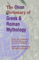 Book The Chiron Dictionary of Greek & Roman Mythology