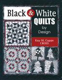 Black   White Quilts by Design