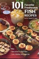 download ebook 101 favorite freshwater fish recipes pdf epub