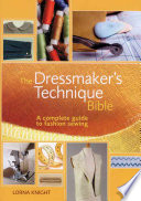The Dressmaker s Technique Bible