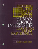 Getting the Most from Your Human Service Internship