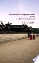 The Chronicles of forgotten shaman queens  A tribute from the Emperor