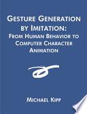 Gesture Generation by Imitation