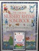The Usborne Nursery Rhyme Songbook
