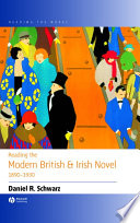 Reading the Modern British and Irish Novel 1890   1930