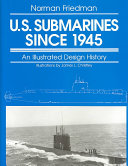 U S  Submarines Since 1945