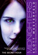 Midnighters #1: The Secret Hour