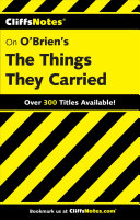 CliffsNotes on O Brien s The Things They Carried
