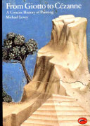 From Giotto to Cezanne   549 plates in colour   a concise history of painting