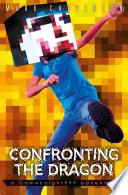 Confronting the Dragon: a Gameknight999 Adventure Exciting Gameknight999 Adventure King Malacoda