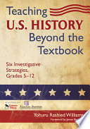 Teaching U S  History Beyond the Textbook