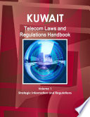 Kuwait Telecom Laws and Regulations Handbook
