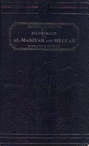 Personal Narrative of a Pilgrimage to Al Madinah and Meccah - 2 Vols.