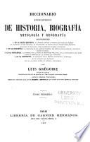 Diccionario enciclop  dico de biograf  a mitolog  a  y geograf  a