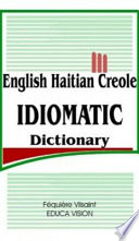 English Haitian Creole Idiomatic Dictionary