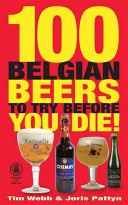 100 Belgian Beers To Try Before You Die! : die!, this showcase of the...