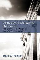 Democracy's Dangers & Discontents