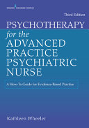Psychotherapy For The Advanced Practice Psychiatric Nurse Third Edition