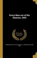 EVERY MAN OUT OF HIS HUMOUR 16