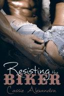 download ebook resisting the biker (biker romance) pdf epub