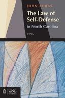 The Law of Self defense in North Carolina