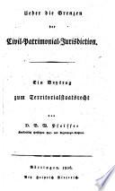 Über die Grenzen der Civil-Patrimonial-Jurisdiction