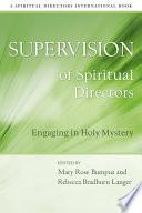 Supervision of Spiritual Directors