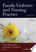 Family Violence and Nursing Practice  Second Edition