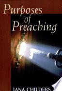 Purposes of Preaching