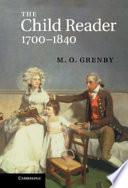 The Child Reader 1700 1840